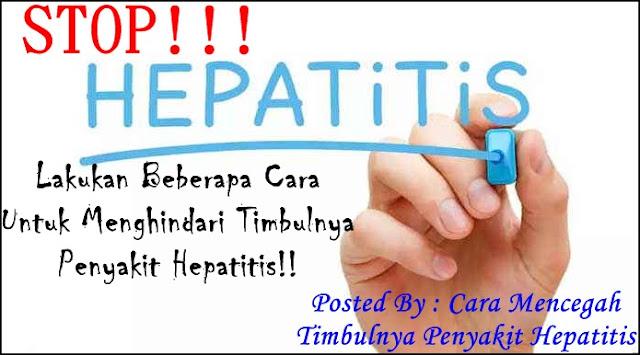 Cara Mencegah Timbulnya Penyakit Hepatitis