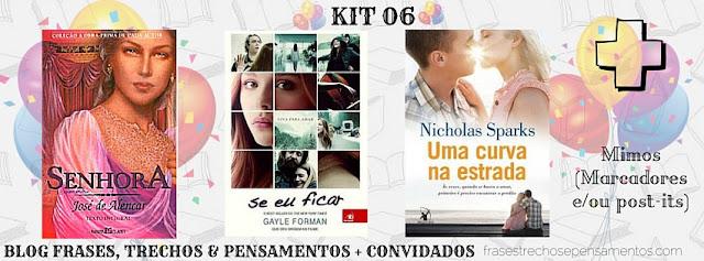 Kit06 Sorteio: 1 Ano de Blog Frases, Trechos e Pensamentos + Convidados (Encerrado)