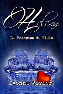 Helena la princesa de hielo de Ivonne Vivier