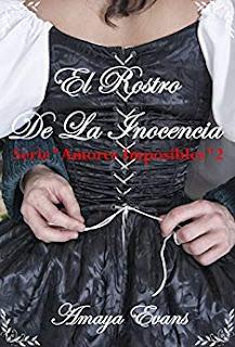 El Rostro De La Inocencia (Amores Imposibles 2)- Amaya Evans