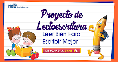 PROYECTO DE LECTOESCRITURA LEER BIEN PARA ESCRIBIR MEJOR