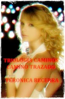 Triologia Caminos: Camino Trazado – Veronica Becerra