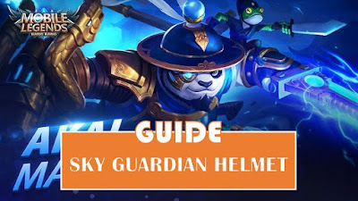 Sky Guardian Helmet Guide - Mobile Legends