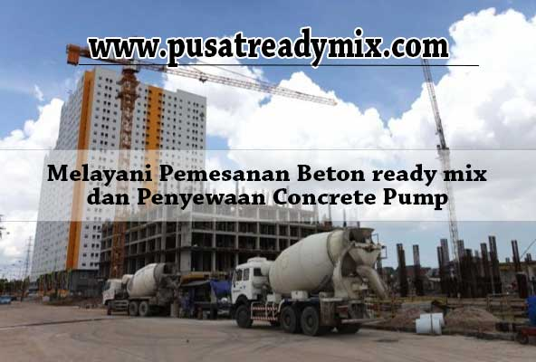 Harga Ready Mix Pademangan, Harga Beton Cor Ready Mix Pademangan, Harga Beton Cor Ready Mix Pademangan Per M3 2018