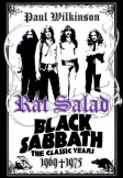 Paul Wilkinson, Rat Salad, Black Sabbath, Rat Salad: Black Sabbath - The Classic Years 1969-1975, Black Sabbath biography
