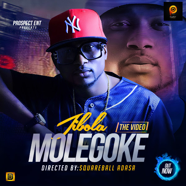 Jibola Music Video for Molegoke