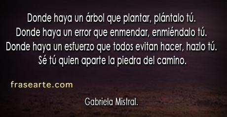 Donde haya un árbol que plantar – Gabriela Mistral