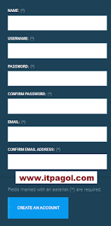 Fill those Form and Click Create an Account.