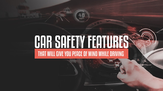 aside from seatbelts and airbags which are great, you'd want these features in your vehicle for added security.