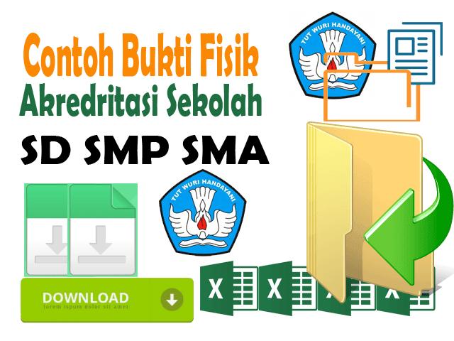 Get File Contoh Bukti Fisik Akreditasi Sekolah Format Excel
