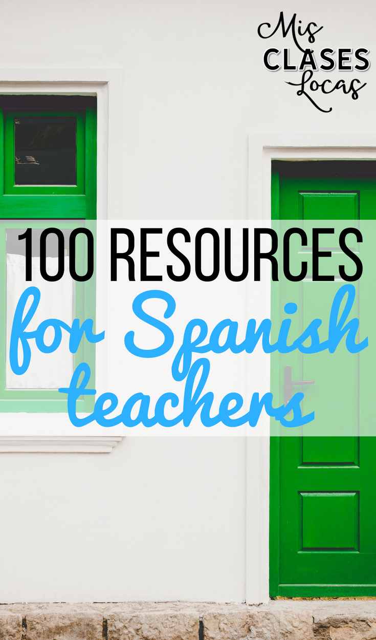 100 Resources for Spanish teachers