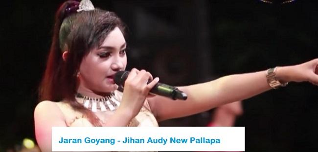 Download ' Jaran Goyang ' Jihan Audy Mp3 New Pallapa