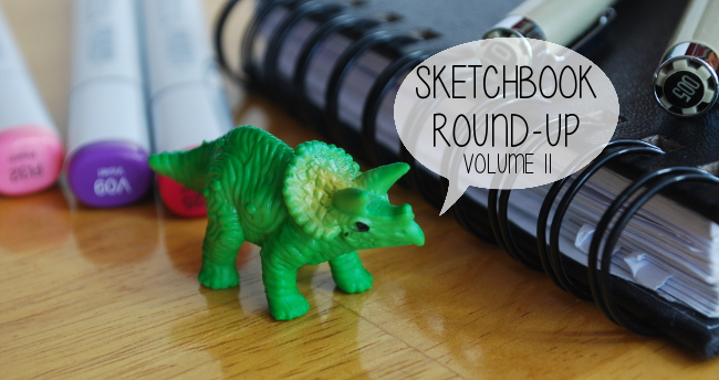 Sketchbook Round-Up: Volume 11 | Yeti Crafts