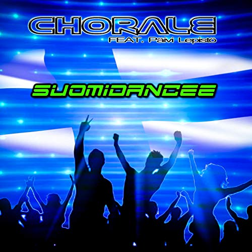 New single from Chorale - Suomidancee (feat. Päivi Lepistö)