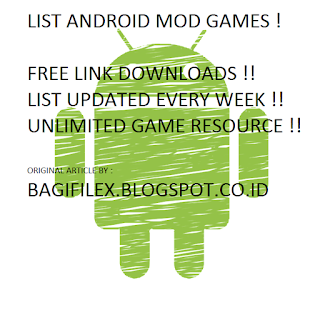 KUMPULAN GAME ANDROID MOD TERSERU FREE DOWNLOAD