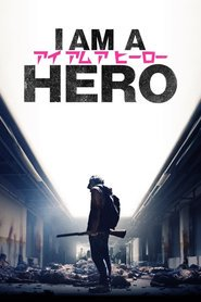 Bioskop I Am a Hero Subtitle Indonesia