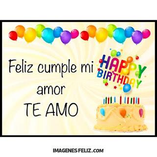 Feliz Cumpleaños Amor Happy Birthday amorcito