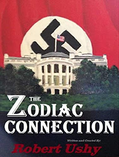 The Zodiac Connection - a political thriller by Robert Ushy