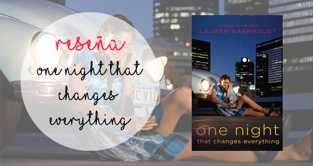 One Night That Changes Everything, Lauren Barnholdt