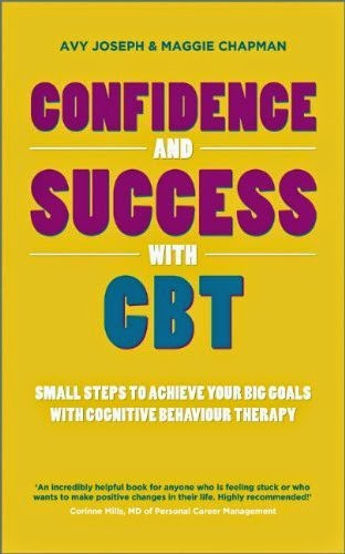 Confidence & Success with CBT by Avy Joseph & Maggie Chapman front cover
