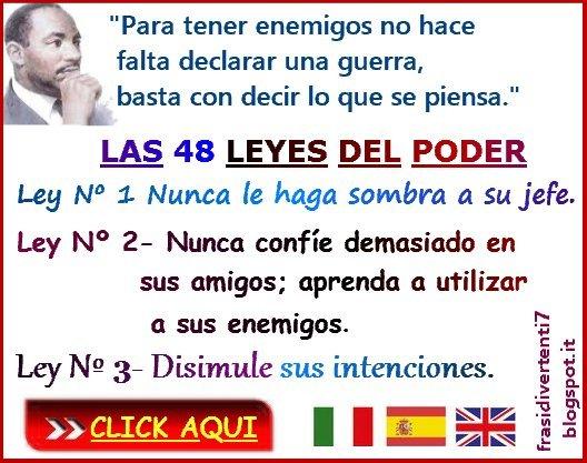 http://frasidivertenti7.blogspot.it/2014/11/las-48-leyes-del-poder.html