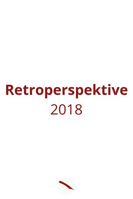 Retroperspektive 2018, der Jahresrückblick | Arthurs Tochter – Der Blog für Food, Wine, Travel & Love