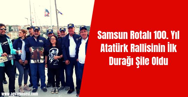 Samsun Rotalı 100. Yıl Atatürk Rallisinin İlk Durağı Şile Oldu