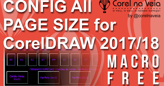 Config All Page Size Macro FREE CorelDRAW 2017-18 by @corelnaveia