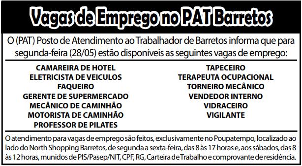 VAGAS DE EMPREGO DO PAT BARRETOS-SP PARA 28/05/2018 (SEGUNDA-FEIRA)
