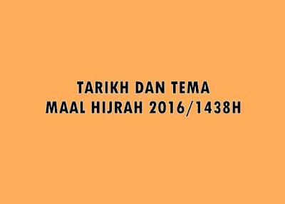 tarikh dan tema maal hijrah 2016 1438h