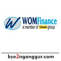 Lowongan Kerja Terbaru PT WOM Finance 2019