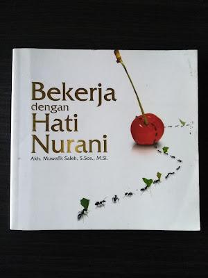 Cover Buku Bekerja dengan Hati Nurani (dokpri)