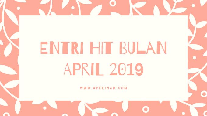 Entri Hit Bulan April 2019