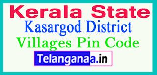 Kasargod District Pin Codes in Kerala State