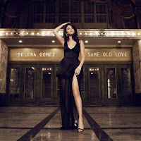 SELENA GOMEZ - SAME OLD LOVE on iTunes