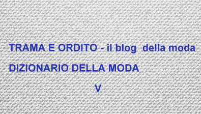 Il Blog Moda Ordito Della Dizionario Trama Moda E V YnPqfp