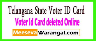 Telangana State Voter Id Card deleted Online Apply
