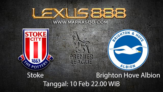 PREDIKSIBOLA - PREDIKSI TARUHAN BOLA STOKE VS BRIGHTON HOVE ALBION 10 FEBRUARI 2018 ( ENGLISH PREMIER LEAGUE )