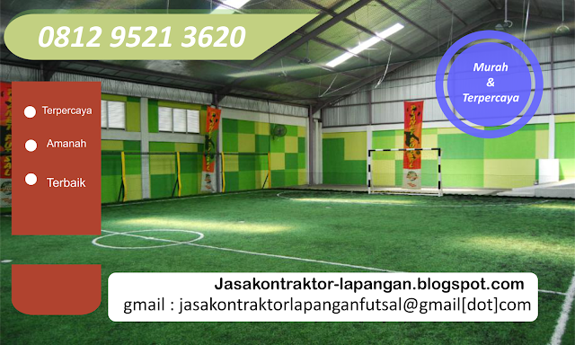 Membuat Lapangan Futsal Murah