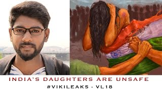 India's Daughters Are Unsafe | Vikileaks – VL 18 | Smile Mixture