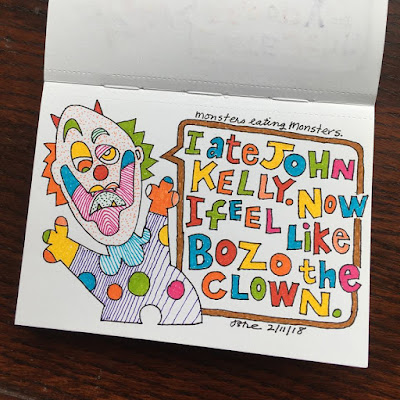 I ate John Kelly. Now I feel like Bozo the clown.