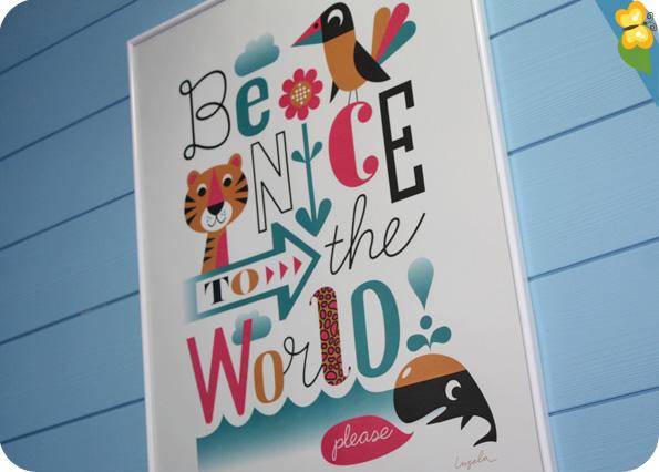 affiche Be Nice To The World de Ingela Peterson Arrhenius