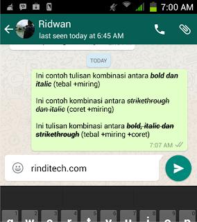 Cara Membuat Tulisan Tebal, Miring, Coret bahkan Kombinasi di WhatsApp