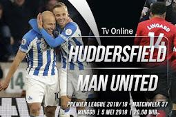 Live Streaming Liga Inggris Huddersfield vs Manchester United 5 Mei 2019