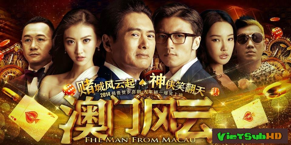 Phim Người Đến Từ Macau: Sòng Bạc Macau VietSub HD | The Man From Macau 2014