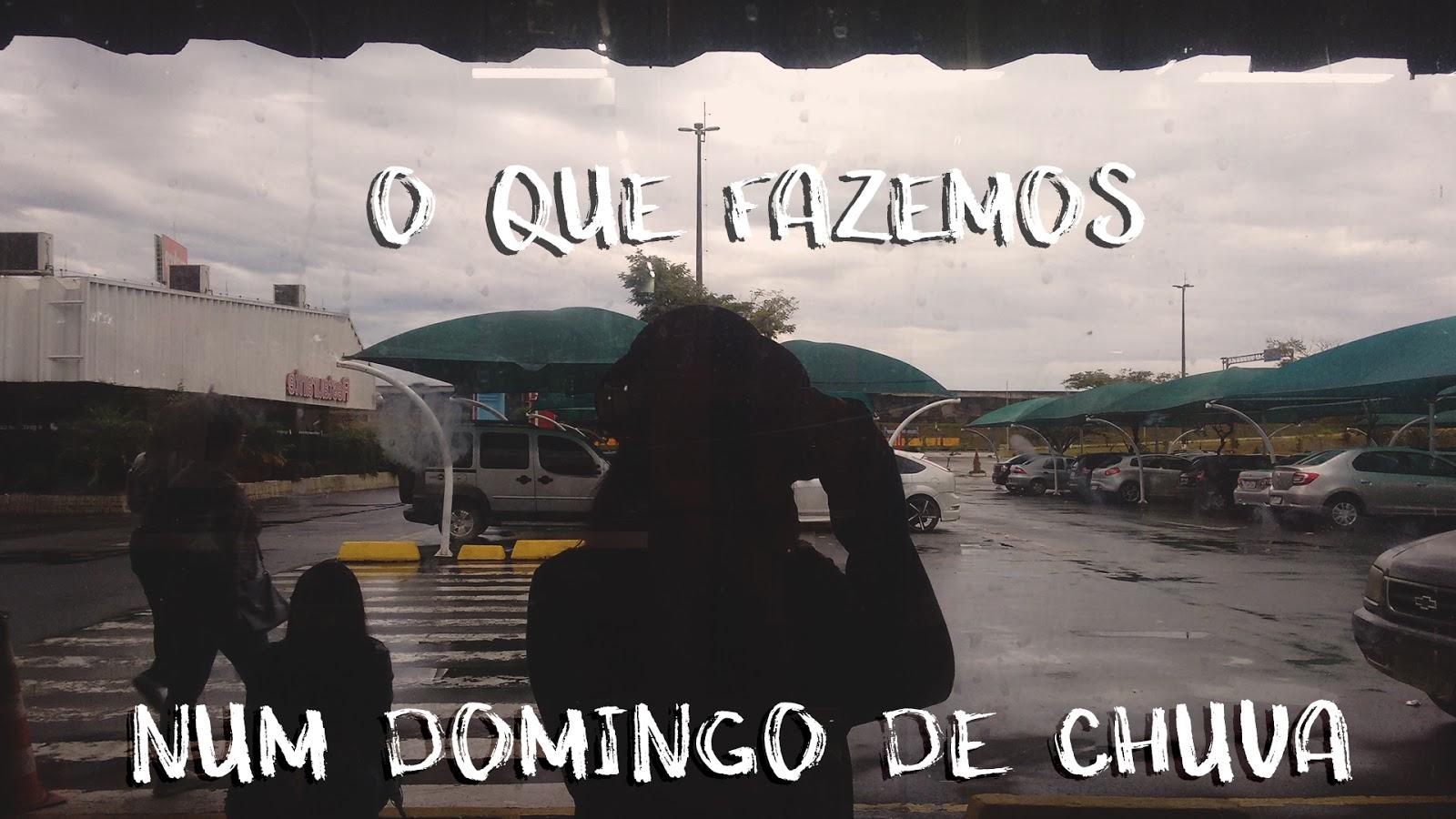 vlog o que fazemos num dia de chuva