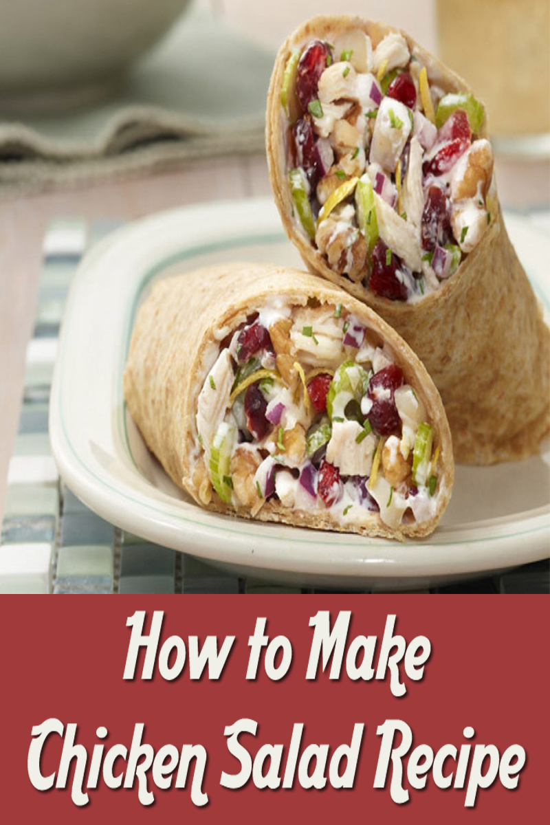 How to Make Chicken Salad Recipe