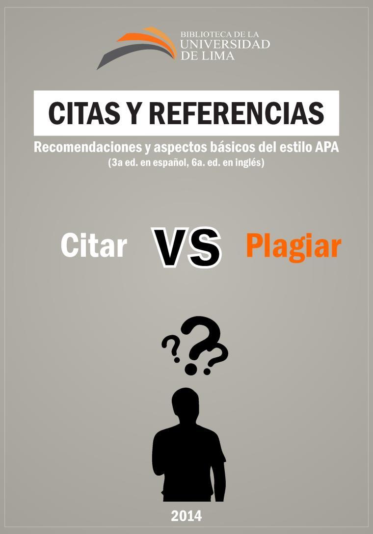 Citas y Referencias: Citar vs Plagiar – 2014
