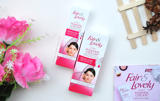 Ursula Meta Rosarini: Wajah Cerah 14 Jam dengan Fair & Lovely Powder Cream