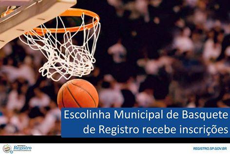 Continuam abertas as inscrições para a Escolinha Municipal de Basquete da Prefeitura de Registro-SP